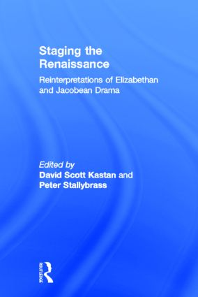 Staging The Renaissance: 1st Edition (Hardback) book cover