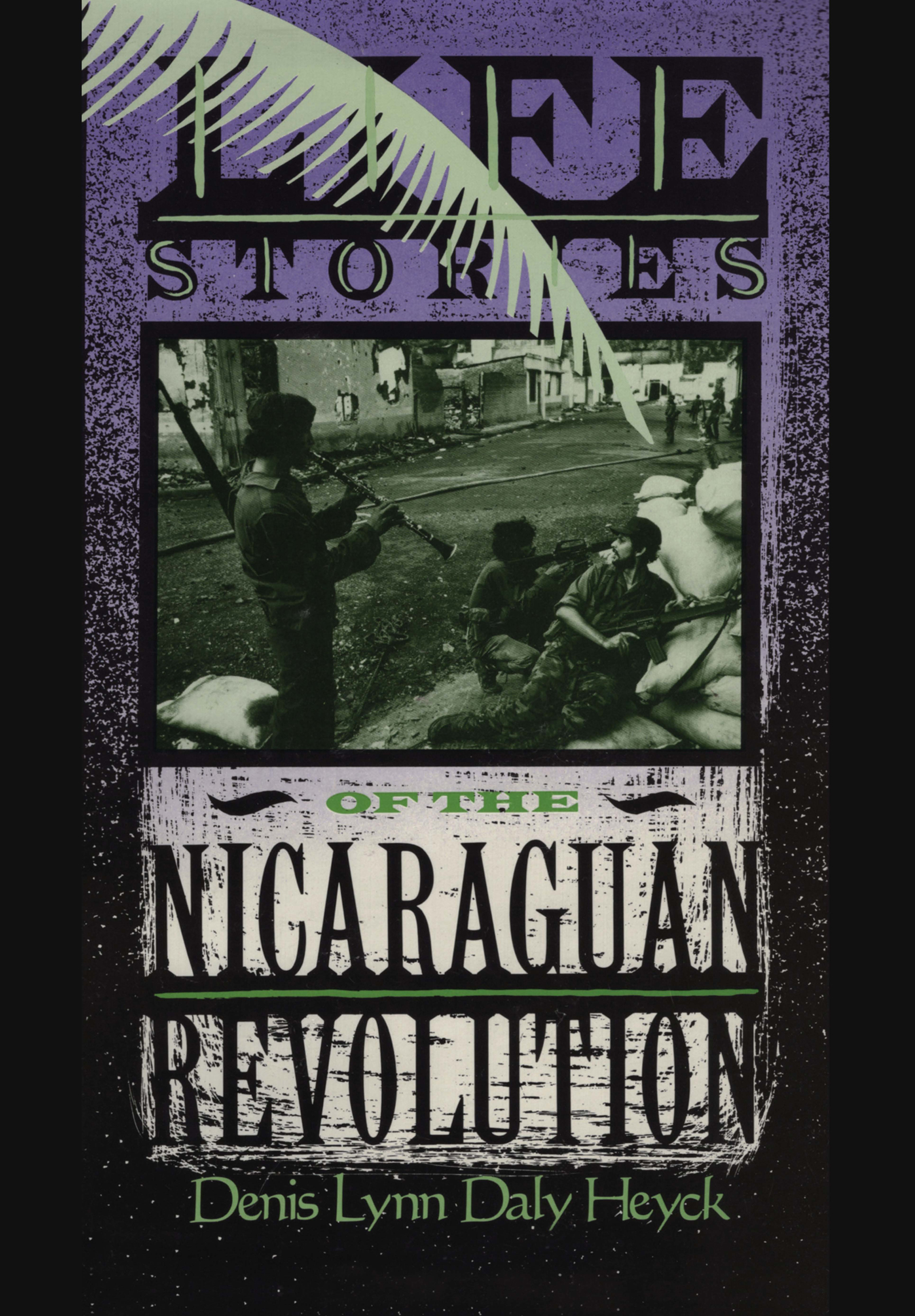 Life Stories of the Nicaraguan Revolution: 1st Edition (e-Book) book cover