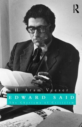 Edward Said: The Charisma of Criticism, 1st Edition (Hardback) book cover