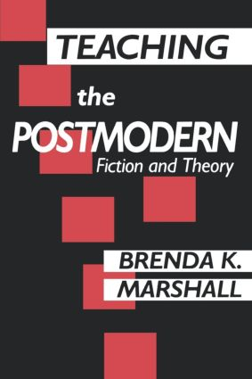 Teaching the Postmodern: 1st Edition (Paperback) book cover