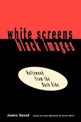 White Screens/Black Images: Hollywood From the Dark Side, 1st Edition (Paperback) book cover
