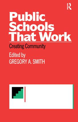 Public Schools That Work: Creating Community book cover