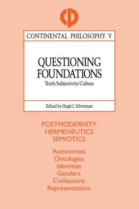 Questioning Foundations: Truth, Subjectivity and Culture book cover