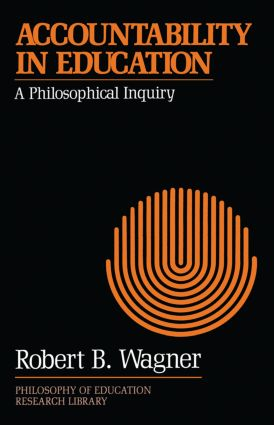 Accountability in Education: A Philosophical Inquiry (Paperback) book cover