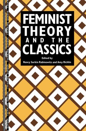 Feminist Theory and the Classics book cover