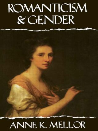 Romanticism and Gender: 1st Edition (Paperback) book cover