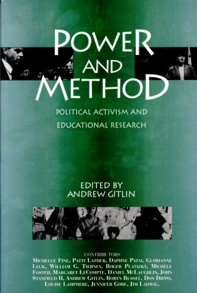 Power and Method: Political Activism and Educational Research, 1st Edition (Paperback) book cover