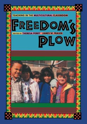 Freedom's Plow: Teaching in the Multicultural Classroom (Paperback) book cover