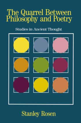 The Quarrel Between Philosophy and Poetry: Studies in Ancient Thought (Paperback) book cover