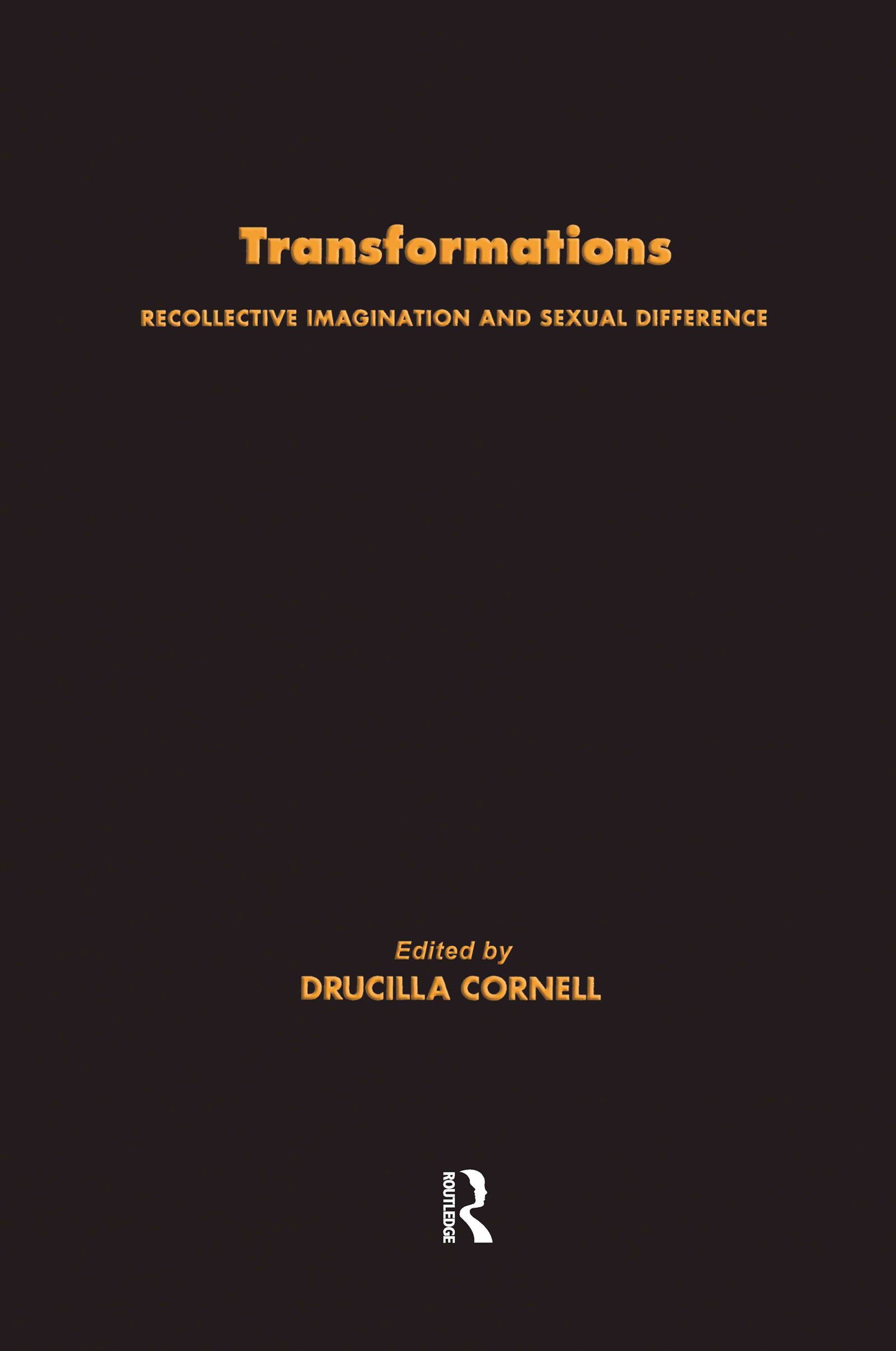 Transformations: Recollective Imagination and Sexual Difference, 1st Edition (Paperback) book cover