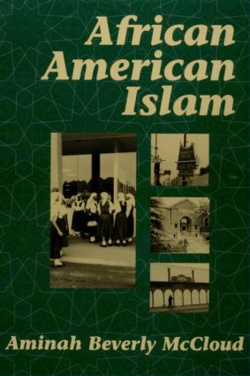 African American Islam: 1st Edition (Paperback) book cover