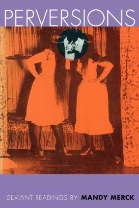Perversions: Deviant Readings by Mandy Merck (Paperback) book cover