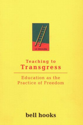 Teaching to Transgress: Education as the Practice of Freedom (Paperback) book cover
