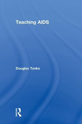 Teaching AIDS: 1st Edition (Paperback) book cover