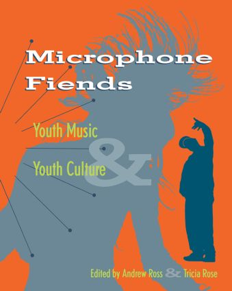Microphone Fiends: Youth Music and Youth Culture, 1st Edition (Paperback) book cover