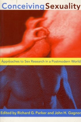 Conceiving Sexuality: Approaches to Sex Research in a Postmodern World, 1st Edition (Paperback) book cover