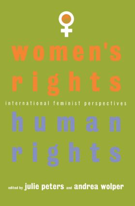 Women's Rights, Human Rights: International Feminist Perspectives, 1st Edition (Paperback) book cover