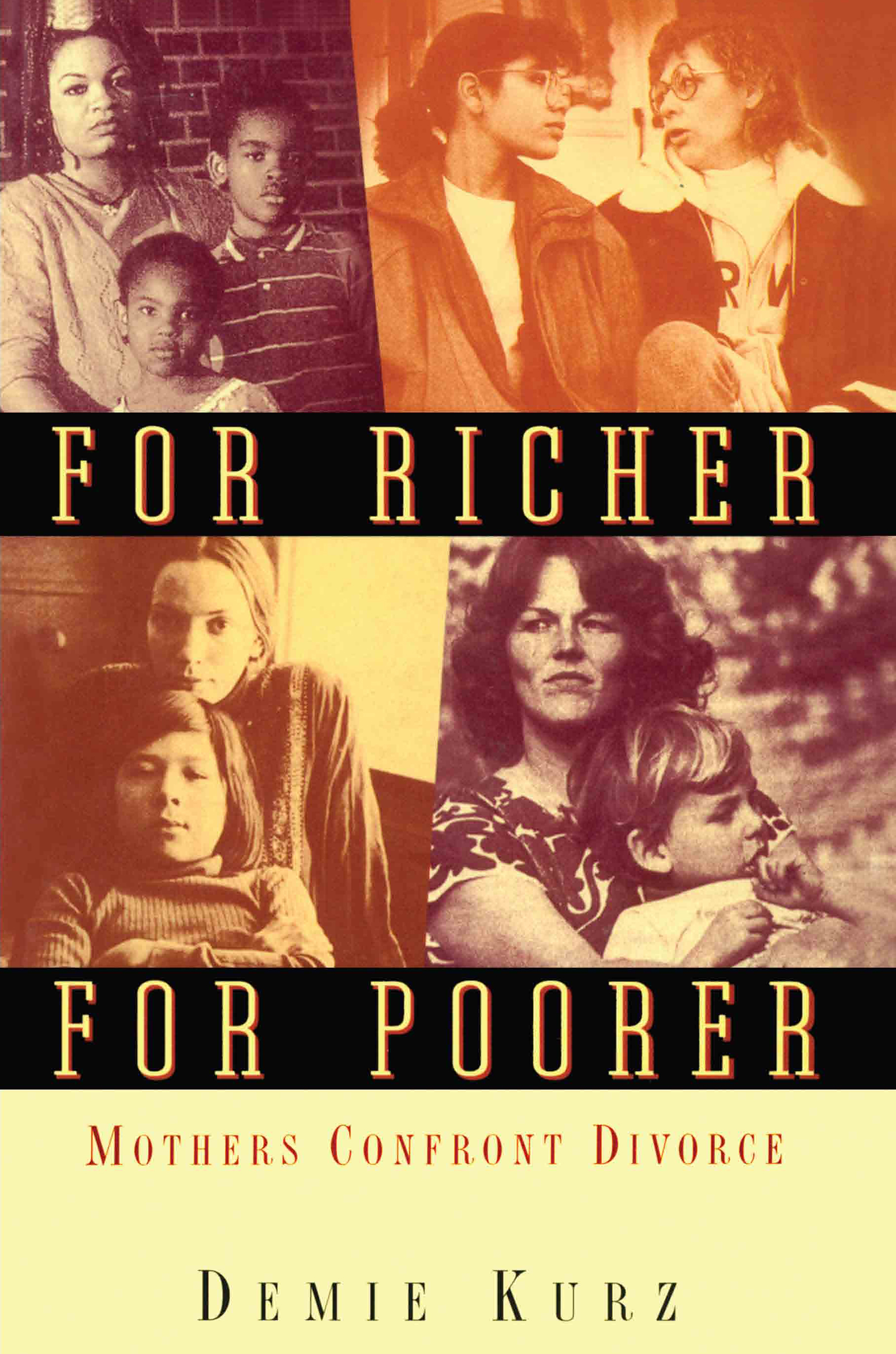 For Richer, For Poorer: Mothers Confront Divorce (Paperback) book cover