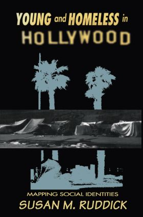 Young and Homeless In Hollywood: Mapping the Social Imaginary, 1st Edition (Paperback) book cover