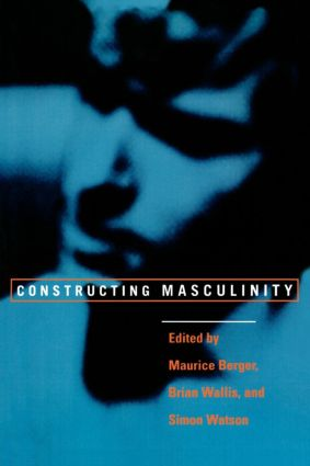 Constructing Masculinity