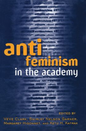 Anti-feminism in the Academy (Paperback) book cover