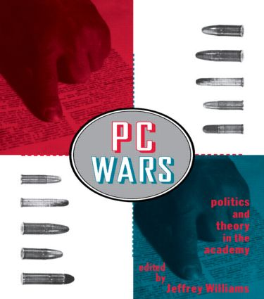 PC Wars: Politics and Theory in the Academy, 1st Edition (Paperback) book cover