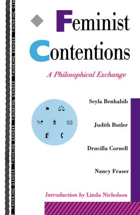 Feminist Contentions: A Philosophical Exchange (Paperback) book cover