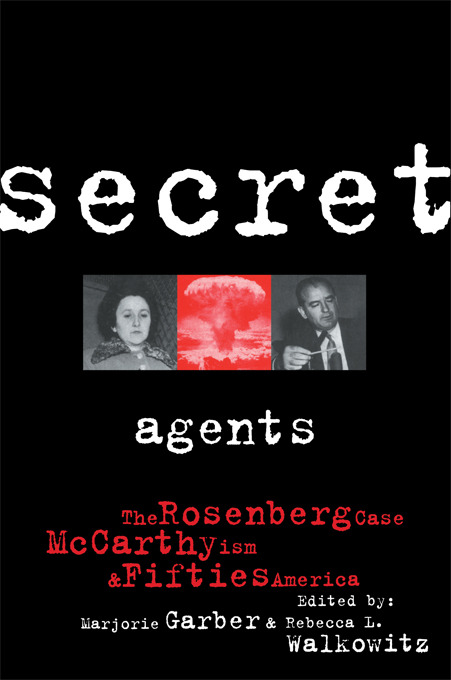 Secret Agents: The Rosenberg Case, McCarthyism and Fifties America book cover