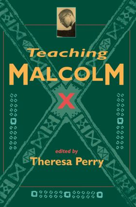 Teaching Malcolm X: Popular Culture and Literacy (Paperback) book cover