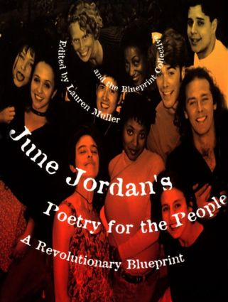 June Jordan's Poetry for the People: A Revolutionary Blueprint, 1st Edition (Paperback) book cover