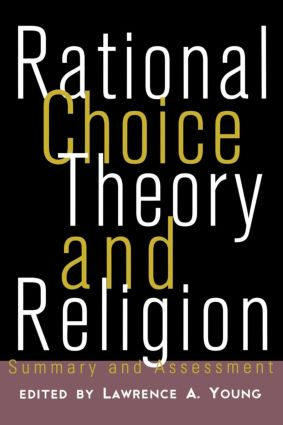 Rational Choice Theory and Religion