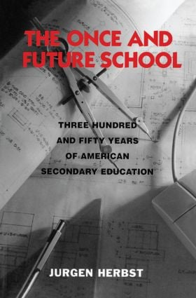 The Once and Future School