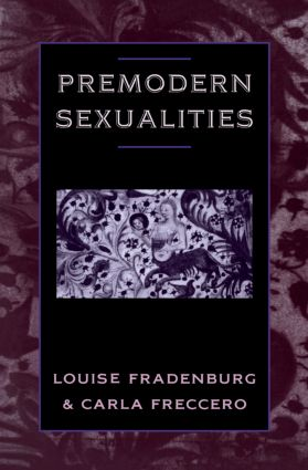 Premodern Sexualities: 1st Edition (Paperback) book cover