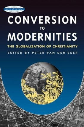 Conversion to Modernities: 1st Edition (Paperback) book cover