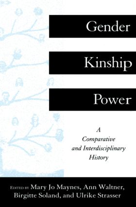 Gender, Kinship and Power: A Comparative and Interdisciplinary History, 1st Edition (Paperback) book cover