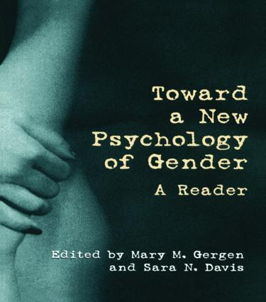 Toward a New Psychology of Gender: A Reader, 1st Edition (Paperback) book cover