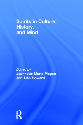 Spirits in Culture, History and Mind: 1st Edition (Hardback) book cover