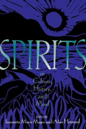 Spirits in Culture, History and Mind: 1st Edition (Paperback) book cover