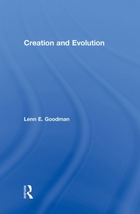 Creation and Evolution: 1st Edition (Hardback) book cover