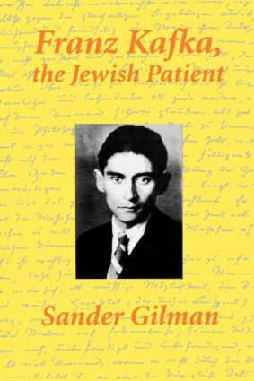 Franz Kafka, The Jewish Patient: 1st Edition (Paperback) book cover