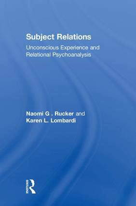 Subject Relations: Unconscious Experience and Relational Psychoanalysis, 1st Edition (Paperback) book cover
