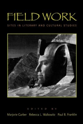 Field Work: Sites in Literary and Cultural Studies (Paperback) book cover