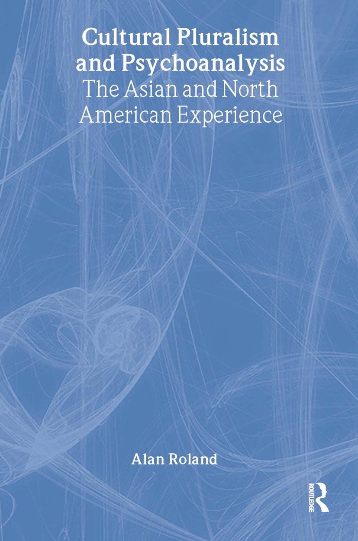 Cultural Pluralism and Psychoanalysis
