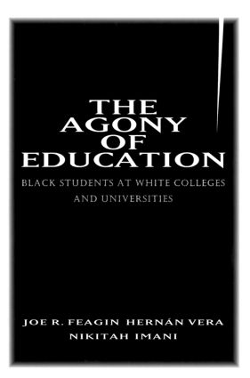 The Agony of Education: Black Students at a White University, 1st Edition (Paperback) book cover