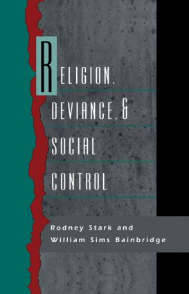 Religion, Deviance, and Social Control: 1st Edition (Paperback) book cover