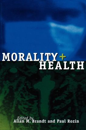 Morality and Health: 1st Edition (Paperback) book cover