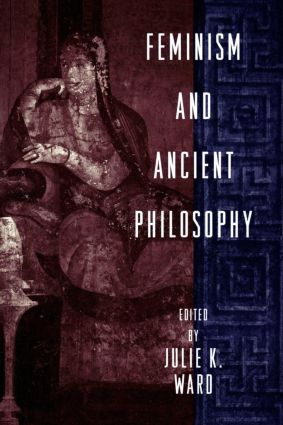 Feminism and Ancient Philosophy: 1st Edition (Paperback) book cover