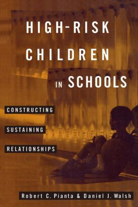 High-Risk Children In Schools: Constructing Sustaining Relationships (Paperback) book cover