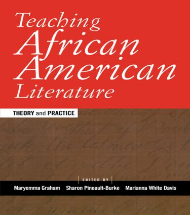 Teaching African American Literature: Theory and Practice book cover