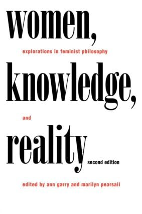 Women, Knowledge, and Reality